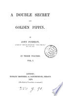 A double secret  and Golden pippin  by John Pomeroy