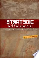 Strategic Influence