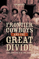 Frontier Cowboys and the Great Divide [Pdf/ePub] eBook
