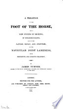 A Treatise on the Foot of the Horse Book
