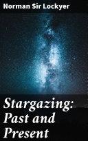 Stargazing: Past and Present [Pdf/ePub] eBook
