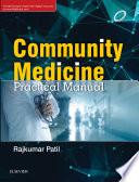 """Community Medicine: Practical Manual E-Book"" by Rajkumar Patil"