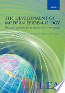 The Development of Modern Epidemiology
