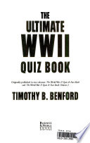 The Ultimate WWII Quiz Book