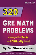 320 Gre Math Problems Arranged by Topic and Difficulty Level