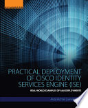 Practical Deployment of Cisco Identity Services Engine  ISE  Book
