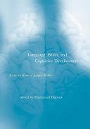 Language, Brain, and Cognitive Development
