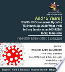 Add 15 Years  COVID 19 Coronavirus Updates Till March 20  2020 What I will tell my family as an MD  USA  India  to be safe