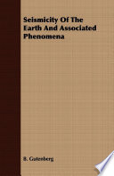 Seismicity Of The Earth And Associated Phenomena