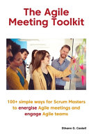 The Agile Meeting Toolkit