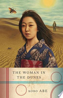 Book cover of 'The Woman in the Dunes' by Kobo Abe