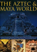 Aztec And Maya World Book PDF