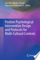 Positive Psychological Intervention Design and Protocols for Multi-Cultural Contexts