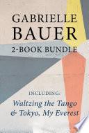 Gabrielle Bauer 2 Book Bundle