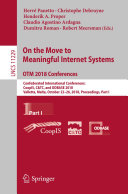 On the Move to Meaningful Internet Systems  OTM 2018 Conferences