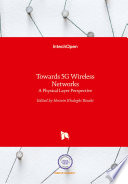 Towards 5G Wireless Networks