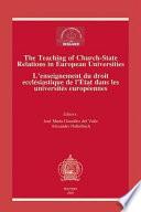 Enseignement Du Droit Ecclésiastique de L'état Dans Les Universités Européenes