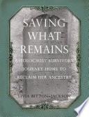 Saving What Remains