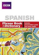 Spanish Phrase Book   Dictionary
