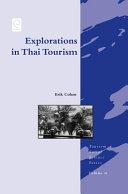 Explorations in Thai Tourism