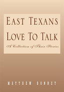 East Texans Love To Talk