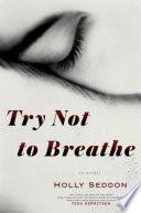 Try Not to Breathe.epub