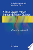 Clinical Cases in Primary Immunodeficiency Diseases