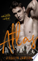 Atlas  A Dirty Rockstar Romance