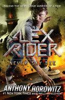 Never Say Die