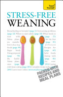 Stress Free Weaning  Teach Yourself