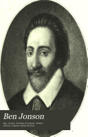 Ben Jonson Bartholomew Fair Cynthia S Revels Or The Fountain Of Self Love Sejanus His Fall