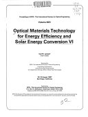 Optical Materials Technology for Energy Efficiency and Solar Energy Conversion VI