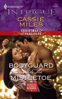 Bodyguard Under the Mistletoe ebook
