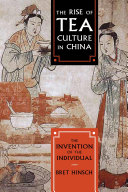 The Rise of Tea Culture in China: The Invention of the Individual