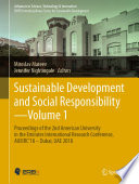 """""""Sustainable Development and Social Responsibility—Volume 1: Proceedings of the 2nd American University in the Emirates International Research Conference, AUEIRC'18 – Dubai, UAE 2018"""" by Miroslav Mateev, Jennifer Nightingale"""