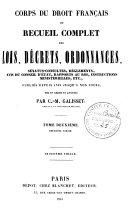 Corps du droit français, ou Recueil complet des lois, décrets, ordonnances, sénatus-consultes, réglements ebook