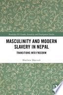 Masculinity and Modern Slavery in Nepal