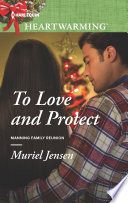 To Love And Protect Book