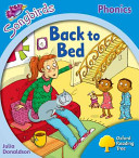 Oxford Reading Tree: Stage 3: Songbirds More A: Back to Bed
