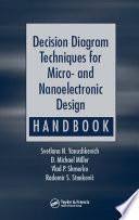 Decision Diagram Techniques for Micro  and Nanoelectronic Design Handbook