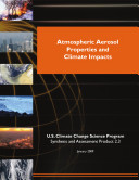 Atmospheric Aerosol Properties and Climate Impacts