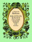 Bagatelles, rondos, and other shorter works for piano