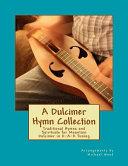 A Dulcimer Hymn Collection