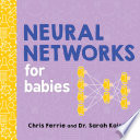 Neural Networks for Babies