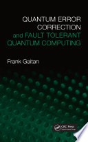 Quantum Error Correction and Fault Tolerant Quantum Computing