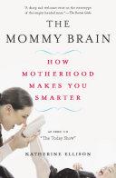 The Mommy Brain Pdf/ePub eBook