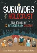 Survivors of the Holocaust [Pdf/ePub] eBook