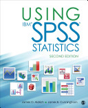 Using IBM SPSS statistics : an interactive hands-on approach