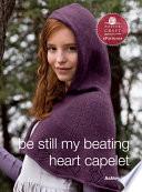 Be Still My Beating Heart Capelet
