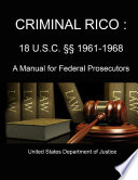 CRIMINAL RICO   18 U S C       1961 1968  A Manual for Federal Prosecutors